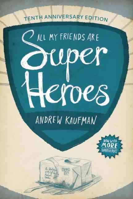 All My Friends Are Superheroes By Kaufman, Andrew